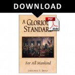 A Glorious Standard: For All Mankind (eBook)