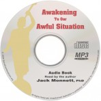 Awakening to Our Awful Situation Audio Book (MP3 CD)