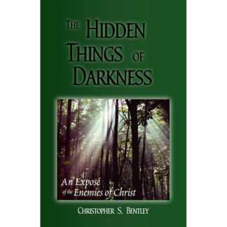 The Hidden Things of Darkness by Christopher Bentley