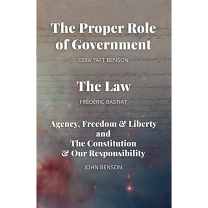 The Proper Role of Government and The Law