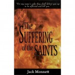 The Suffering of the Saints by Jack Monnett